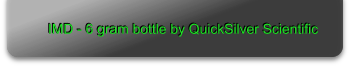 IMD - 6 gram bottle by QuickSilver Scientific