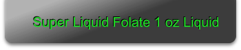 Super Liquid Folate 1 oz Liquid