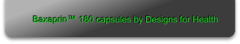 Baxaprin™ 180 capsules by Designs for Health